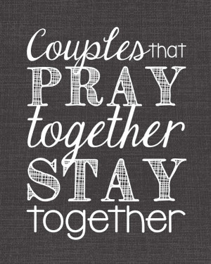 Couples That Pray Together Stay Together Typography Art - Get it NOW ...