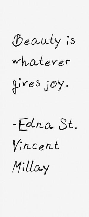 Edna St. Vincent Millay Quotes & Sayings