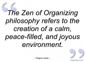 the zen of organizing philosophy refers to