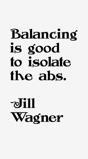 Balancing is good to isolate the abs