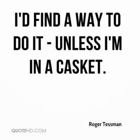 Casket Quotes
