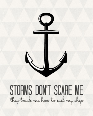 Storms don't scare me