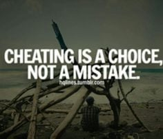Cheating is a choice - #Quotes #Daily #Famous #Inspiration #Friends # ...