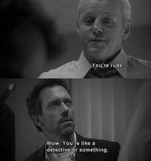 dr house #quote