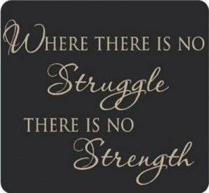 struggle strength picture quote