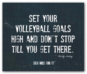volleyball quote 004 set your volleyball goals high and don t stop ...