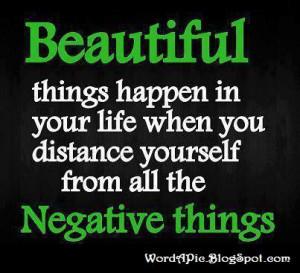 Stay away from negativity!