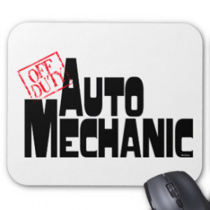 Funny Sayings About Mechanics Mouse Pads