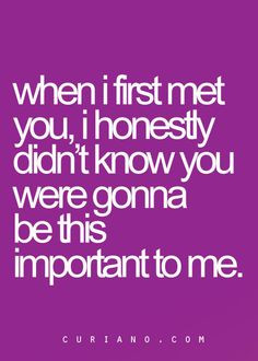 Glad I Met You Quotes And Sayings ~ I'm so glad I met you (: | Well ...