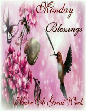 Have a blessed Monday and a great week!!