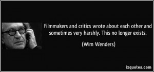 Filmmakers and critics wrote about each other and sometimes very ...