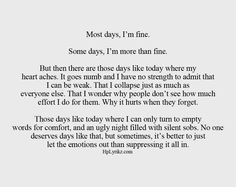 Most days, I'm fine (at least that's what I try to tell myself). # ...