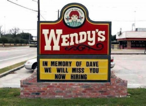 funny now hiring signs wndys in memory of dave