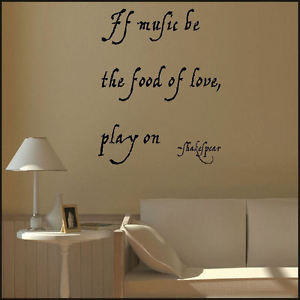 LARGE-QUOTE-SHAKESPEAR-MUSIC-LOVE-PLAY-KITCHEN-WALL-MURAL-STICKER ...