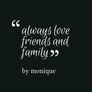 Quotes Picture: always love friends and family