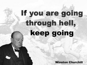 Winston Churchill - never, never, never give up