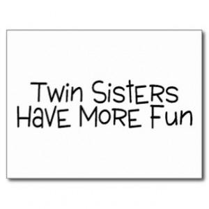 Twin Sisters Have More Fun Postcard
