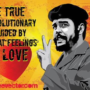 Che Guevara Quotes On Love And Revolution Che Guevara Quotes On Love ...