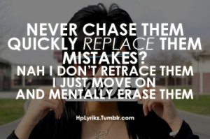 hplyrikz never chase them quickly replace them mistakes nah i don t ...