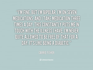 File Name : quote-Carrie-Fisher-im-fine-but-im-bipolar-im-on-84902.png ...