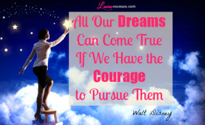 Walt Disney Dream come true Quote