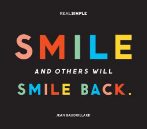 smile and others will smile back jean baudrillard # quotes