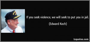 More Edward Koch Quotes
