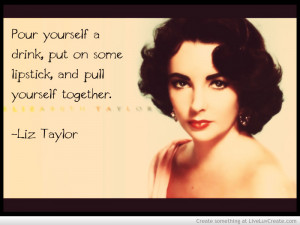 Liz Taylor Quote