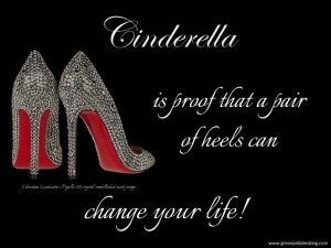 ... pair of heels can change your life Christian Quotes About Life Changes