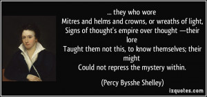 and helms and crowns, or wreaths of light, Signs of thought's empire ...