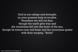 christian encouragement quotes : God is our refuge and strength, an ...