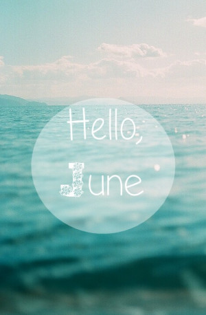 June Quotes and Sayings
