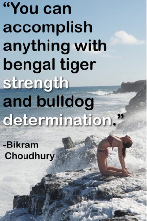 Bikram Quote