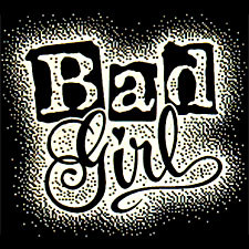 Bad Girl Adult T-Shirt