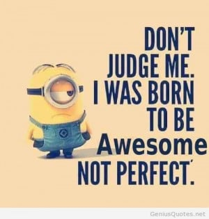 Judge Me quote with minions awesome hd image / Genius Quotes