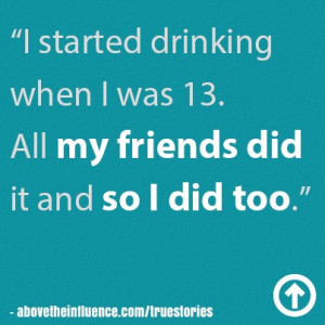 ... Was Really 15 When i Started Drinking Those