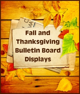 Thanksgiving Bulletin Board Displays for Elementary School Classrooms ...