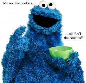 Me no take cookies…