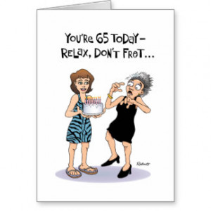 Funny 65th Birthday Gifts - T-Shirts, Posters, & other Gift Ideas