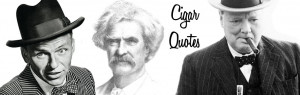 Famous Cigar Quotes