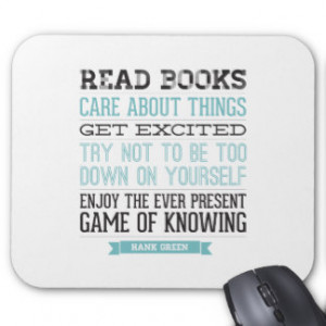 Hank Green Quote Mouse Pad