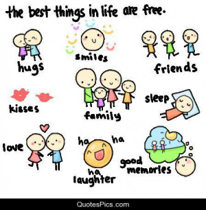 The Best Things Life Are...