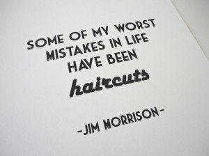 Typography Archival Print Jim Morrison Haircut Quote in A4 Humor Quote