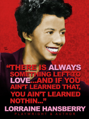 Teaching Lorraine Hansberry's Classic Drama A Raisin in the Sun