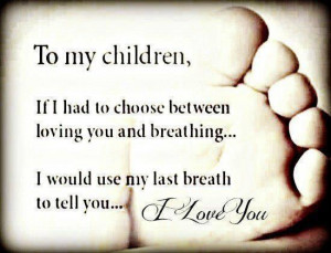... Would Use My Breath To Tell You, I Love You ~ Missing You Quote