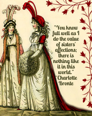 Sisters' Affections: A Charlotte Bronte Quote and Regency Fashion Fine ...