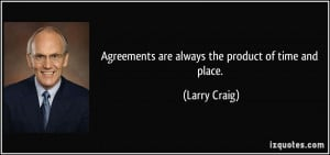 More Larry Craig Quotes