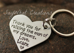 Thank you for raising the man of my dreams Heart Key Chain gift for ...