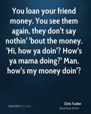 Chris Tucker Money Quotes