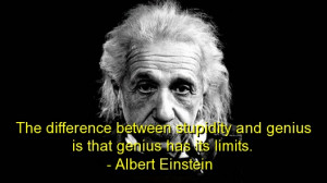 albert-einstein-quotes-sayings-wise-stupidity-genius.jpg#stupid%20is ...